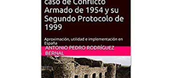 Publicamos en Amazon sobre la Convención de La Haya de 1954 para la Protección de Bienes Culturales en caso de Conflicto Armado